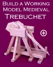 Medieval Trebuchet Plans Click Here for a larger image.