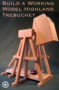 Build a Working Model Highland Trebuchet
